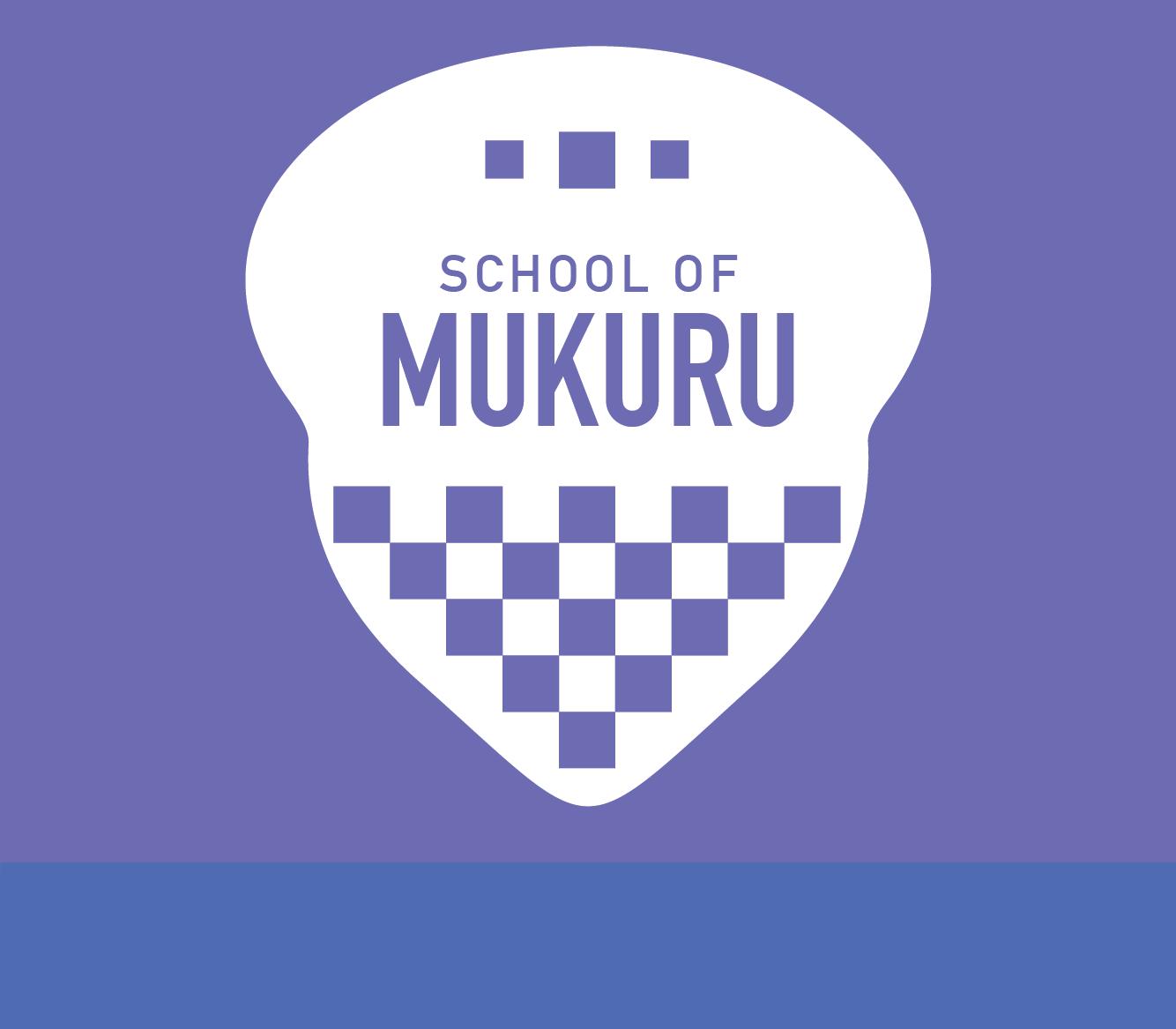 School of mukuru
